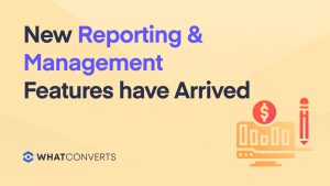 New Reporting & Management Features have Arrived