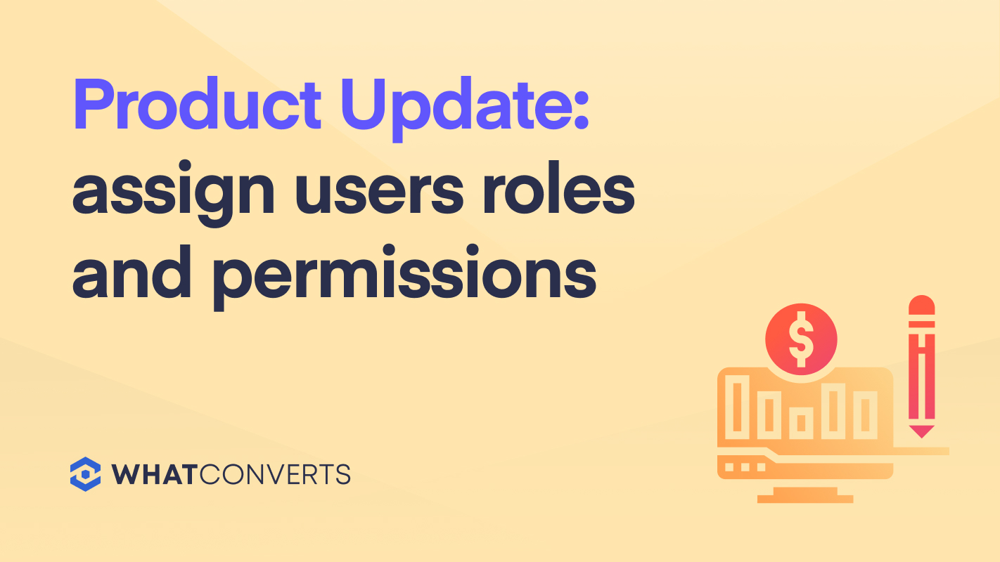 Product Update: Assign Users Roles and Permissions