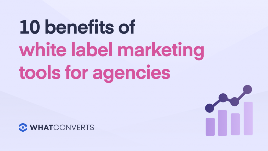 10 Benefits of White Label Marketing Tools for Agencies
